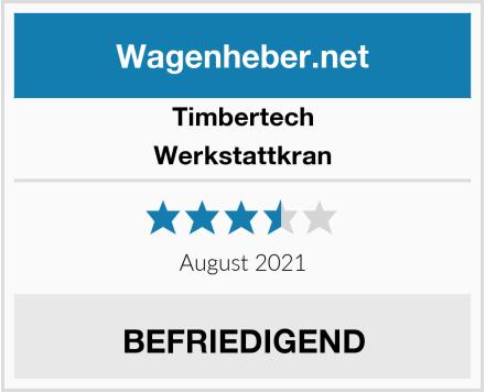 Timbertech Werkstattkran Test