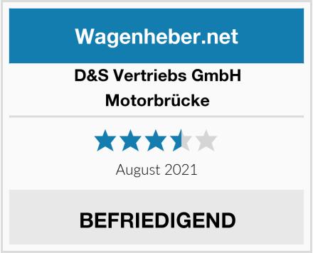 D&S Vertriebs GmbH Motorbrücke Test