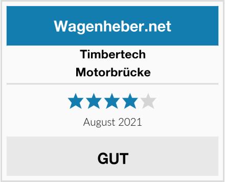 Timbertech Motorbrücke Test