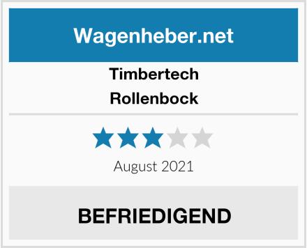Timbertech Rollenbock Test