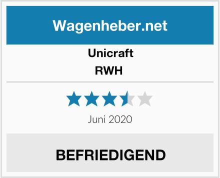 Unicraft RWH  Test