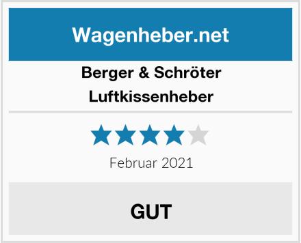 Berger & Schröter Luftkissenheber Test