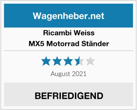 Ricambi Weiss MX5 Motorrad Ständer Test
